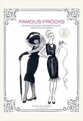 Famous Frocks By Alm, Sara/ McDevitt, Hannah