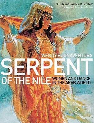 Serpent of the Nile By Buonaventura, Wendy